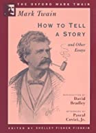 Cover of the book How to Tell a Story and Other Essays by Mark Twain