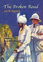 Cover of the book The Broken Road by A.E. W. Mason