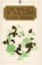 Cover of the book The Wallet of Kai Lung by Ernest Bramah