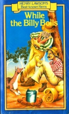 Another cover of the book While the Billy Boils by Henry Lawson