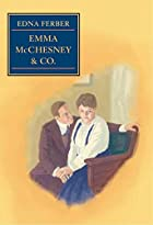 Cover of the book Emma McChesney and Co by Edna Ferber