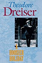 Cover of the book A Hoosier holiday by Theodore Dreiser