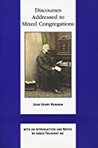 Cover of the book Discourses addressed to mixed congregations by John Henry Newman