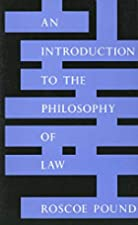 Cover of the book An Introduction to the Philosophy of Law by Roscoe Pound
