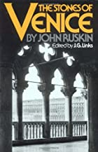 Another cover of the book The stones of Venice by John Ruskin