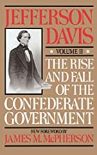 Another cover of the book The rise and fall of the Confederate government by Jefferson Davis