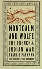 Cover of the book Montcalm and Wolfe by Francis Parkman