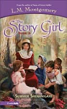 Cover of the book The Story Girl by L.M. Montgomery