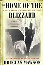 Another cover of the book The Home of the Blizzard by Douglas Mawson