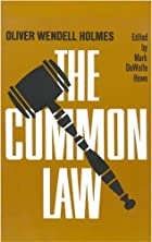 Cover of the book The Common Law by Oliver Wendell Holmes Jr.
