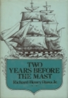 Another cover of the book Two Years Before the Mast by Richard Henry Dana