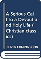 Another cover of the book A serious call to a devout and holy life by William Law