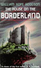 Another cover of the book The House on the Borderland by William Hope Hodgson