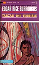 Cover of the book Tarzan the Terrible by Edgar Rice Burroughs