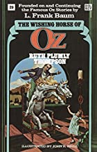 Another cover of the book The Wishing Horse of Oz by Ruth Plumly Thompson