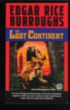 Cover of the book The Lost Continent by Edgar Rice Burroughs