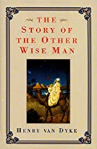 Another cover of the book The Story of the Other Wise Man by Henry Van Dyke