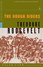 Another cover of the book The Rough Riders by Theodore Roosevelt