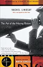 Cover of the book The Art of the Moving Picture by Vachel Lindsay