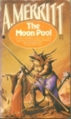 Cover of the book The Moon Pool by Abraham Merritt