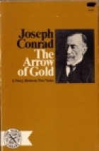 Cover of the book The Arrow of Gold by Joseph Conrad