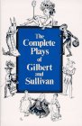 Cover of the book The Complete Plays of Gilbert and Sullivan by W.S. Gilbert