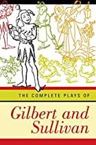 Another cover of the book The Complete Plays of Gilbert and Sullivan by W.S. Gilbert