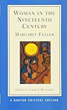Another cover of the book Woman in the nineteenth century by Margaret Fuller