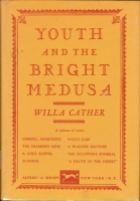 Cover of the book Youth and the Bright Medusa by Willa Sibert Cather