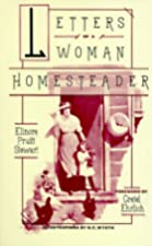Cover of the book Letters of a Woman Homesteader by Elinore Pruitt Stewart
