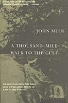 Another cover of the book A thousand-mile walk to the Gulf by John Muir