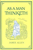 Cover of the book As a Man Thinketh by James Allen