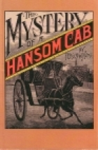 Cover of the book The Mystery of a Hansom Cab by Fergus Hume