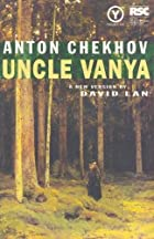 Another cover of the book Uncle Vanya by Anton Pavlovich Chekhov