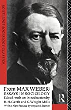 Another cover of the book From Max Weber: Essays in sociology by Max Weber