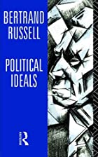 Cover of the book Political Ideals by Bertrand Arthur William 3rd Russell