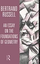 Another cover of the book An essay on the foundations of geometry by Bertrand Russell