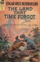 Cover of the book The Land That Time Forgot by Edgar Rice Burroughs