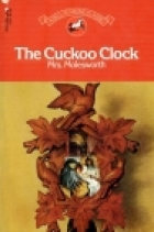 Cover of the book The Cuckoo Clock by Mrs. Molesworth