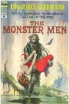 Another cover of the book The Monster Men by Edgar Rice Burroughs