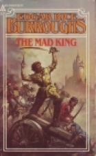 Cover of the book The Mad King by Edgar Rice Burroughs