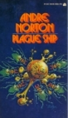 Cover of the book Plague Ship by Andre Norton