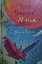 Another cover of the book Tom Sawyer Abroad by Mark Twain