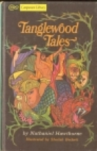 Cover of the book Tanglewood Tales by Nathaniel Hawthorne