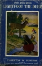Cover of the book Lightfoot the Deer by Thornton W. Burgess