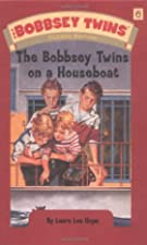 Another cover of the book The Bobbsey Twins on a Houseboat by Laura Lee Hope
