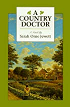 Another cover of the book A country doctor by Sarah Orne Jewett