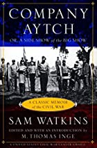 Another cover of the book Co. Aytch by Samuel R. (Samuel Rush) Watkins