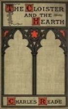 Cover of the book The Cloister and the Hearth by Charles Reade