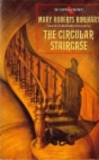 Cover of the book The Circular Staircase by Mary Roberts Rinehart